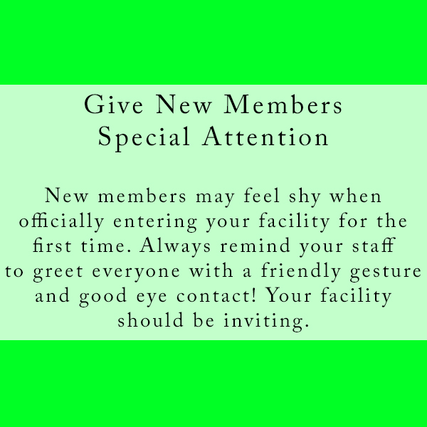 Give New Members Special Attention.jpg